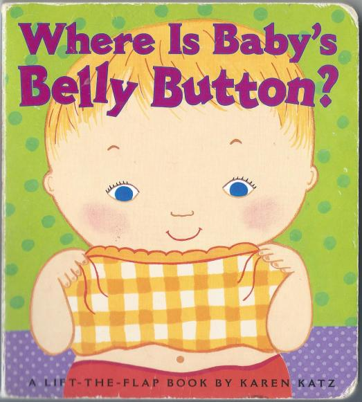 This is a book we own. My kids think the title is: Where is Baby's Belly?